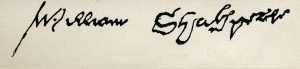 The signature of William Shakespeare (1564-1616) (pen and ink)